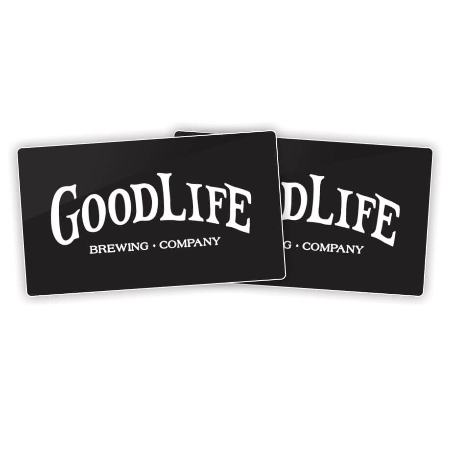 GoodLife Brewing Co. Gift Cards
