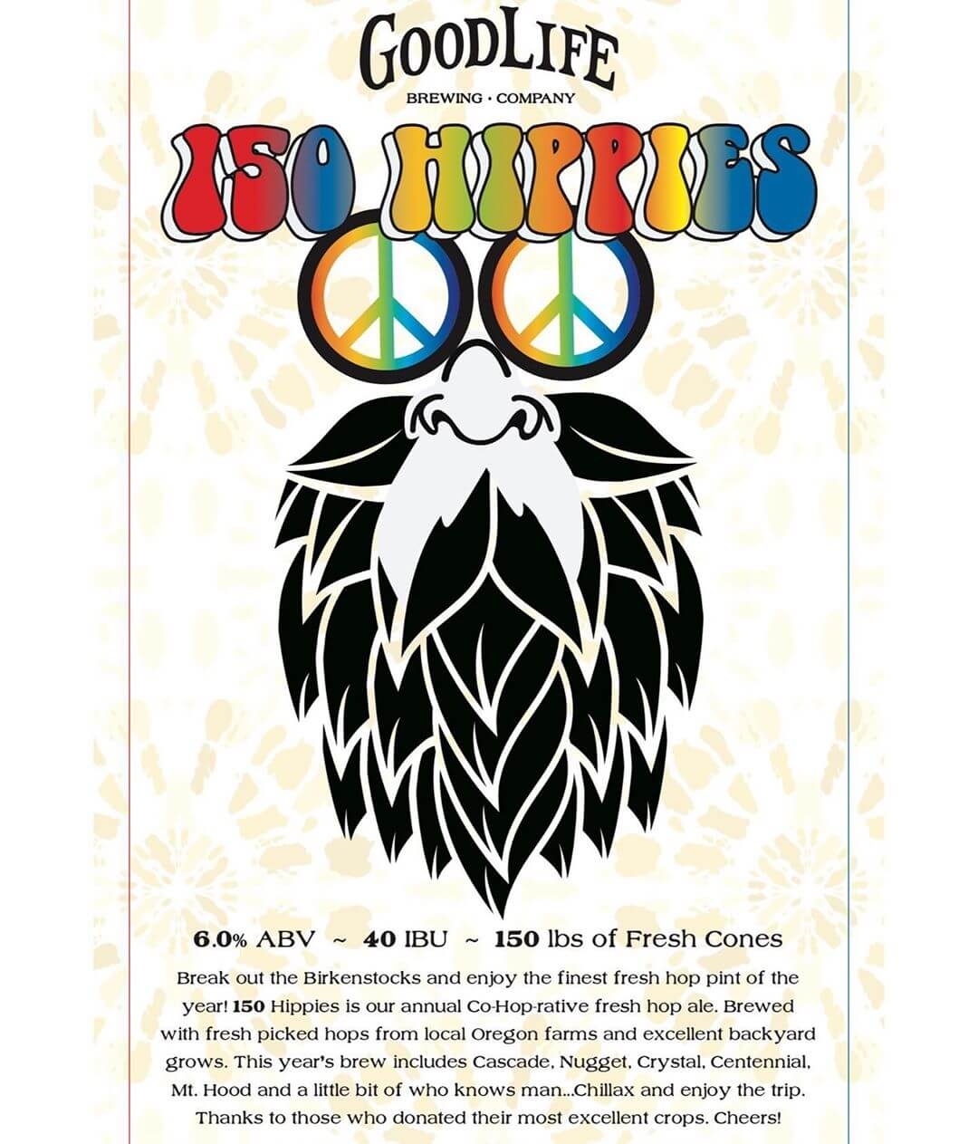 Our annual Co-hop-rative Fresh Hop Beer, 150 Hippies, will be on draft in the pub starting Friday! You'll also be able to enjoy it at the @hoodriverhopsfest @sistersfreshhop and on draft at a few bars throughout the #pnw so try some before it's gone! A big thank you goes out to everyone who brought us their hops! #goodlifebrewing #150hippiesfreshhop